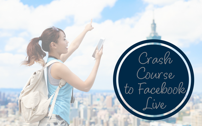 Crash Course to Facebook Live Video