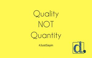 focus on quality for social media
