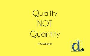 focus on quality for social media