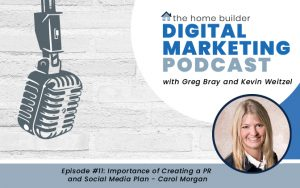 Carol Morgan on The Homebuilders Digital Marketing Podcast