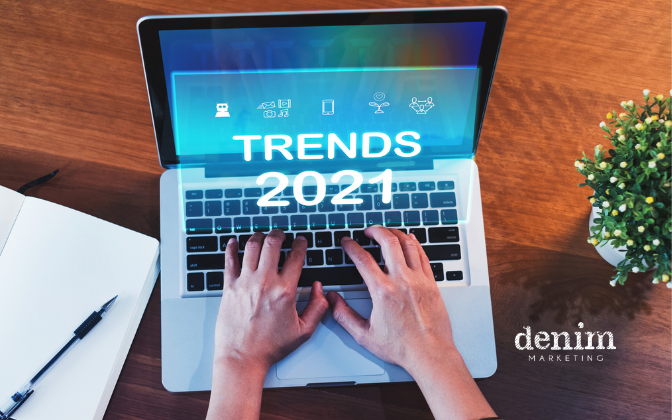 Marketing Trends for 2021